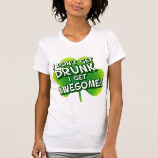 Je ne m'obtiens pas ivre deviens impressionnant t-shirts