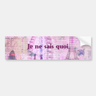 Je ne sais quoi  - French Phrase - Paris Theme art Bumper Stickers