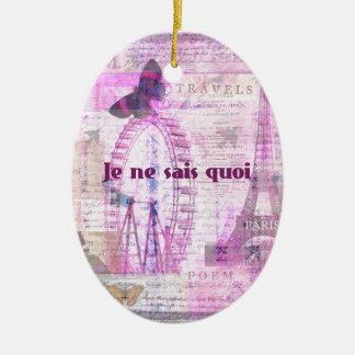 Je ne sais quoi  - French Phrase - Paris Theme art Ceramic Oval Ornament