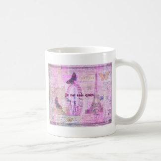 Je ne sais quoi  - French Phrase - Paris Theme art Mug