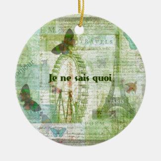 Je ne sais quoi French Phrase  Paris Theme decor Round Ceramic Ornament