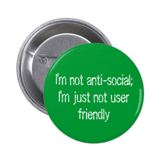 Je ne suis pas antisocial ;   Je ne suis juste pas Pin's Avec Agrafe