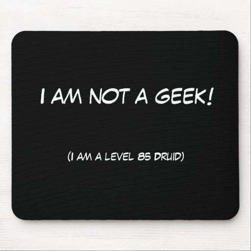 Je ne suis pas un geek ! tapis de souris