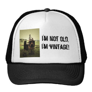 Je ne suis pas vieux, je suis vintage ! casquette