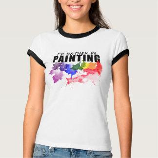 Je peindrais plutôt la chemise d'artiste - t-shirt