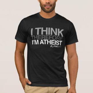 Je pense, donc je suis athée. T-shirt audacieux