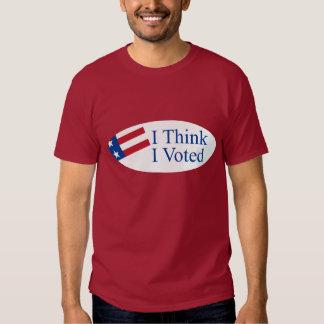 Je pense que j'ai voté t shirt