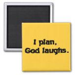 Je prévois des rires de Dieu Aimant Pour Réfrigérateur
