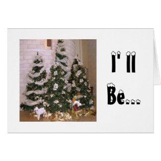 Je serai à la maison pour la note de Noël Carte De Correspondance