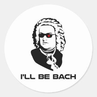 Je serai Johann Sebastian Bach Sticker Rond