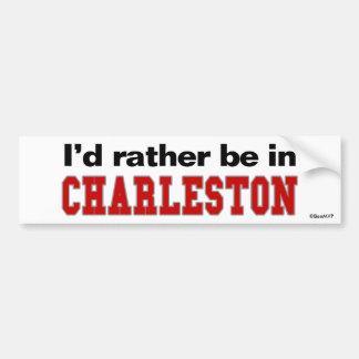 Je serais plutôt à Charleston Autocollant De Voiture