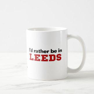 Je serais plutôt à Leeds Tasse
