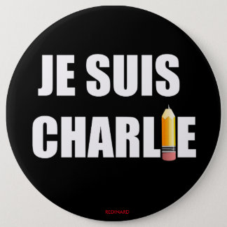 JE SUIS CHARLIE 6 INCH ROUND BUTTON