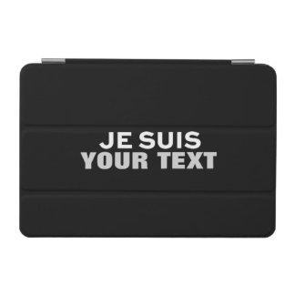 """Je suis Charlie"" PRINT CUSTOM FUN IPAD GIFT iPad Mini Cover"