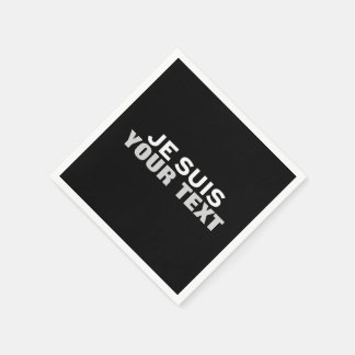 """Je suis Charlie"" PRINT YOUR OWN CUSTOM NAPKINS"