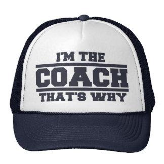 Je suis L ENTRAÎNEUR qui est pourquoi chapeau le Casquettes De Camionneur