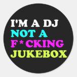 Je suis le DJ pas un juke-box Autocollants Ronds