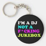 Je suis le DJ pas un juke-box Porte-clés