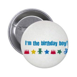 Je suis le garçon d'anniversaire ! pin's avec agrafe
