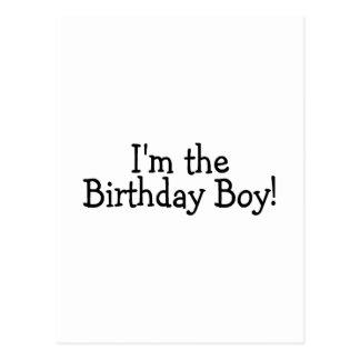 Je suis le garçon d'anniversaire carte postale