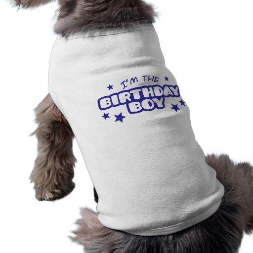 Je suis le garçon d'anniversaire tee-shirt pour animal domestique