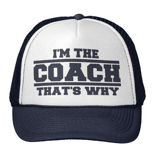 Je suis L'ENTRAÎNEUR qui est pourquoi chapeau (le  Casquettes De Camionneur