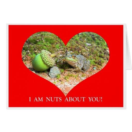Je suis Nuts au sujet de vous carte