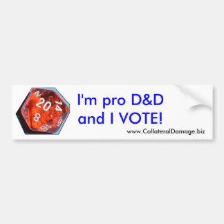 Je suis pro D&D et JE VOTE l'autocollant Autocollant De Voiture
