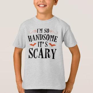 Je suis si beau il est effrayant - T-shirt de