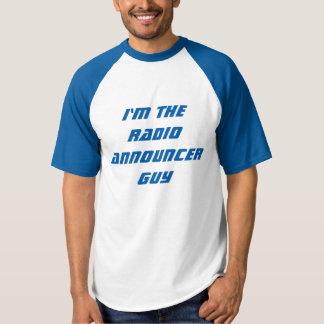"""""""Je suis T-shirt du type d'annonceur par radio"""""""