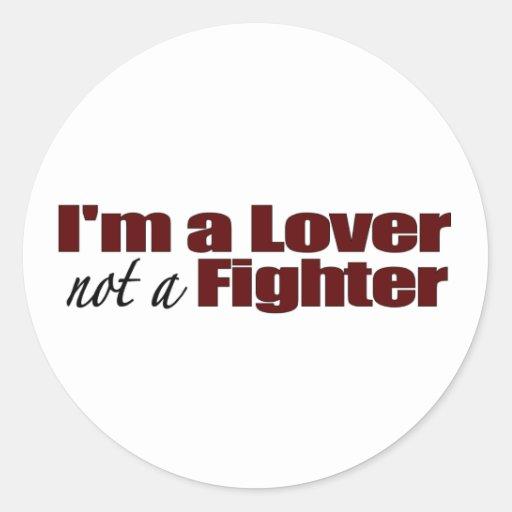 Je suis un amant pas un combattant adhésifs ronds