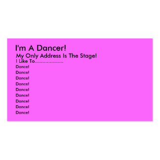 Je suis un danseur ! , Mon seulement adresse est Carte De Visite Standard