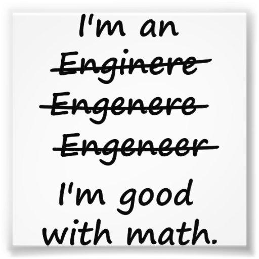 Je suis un ingénieur que je suis bon aux maths photo sur toile