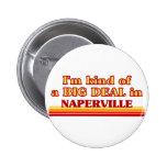 Je suis un peu une AFFAIRE dans Naperville Badge