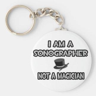 Je suis un Sonographer… pas un magicien Porte-clefs