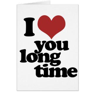 Je t aime long temps carte