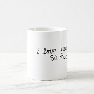 Je t aime tellement tasse de café