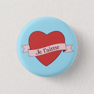 Je t'aime 1 inch round button