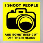 Je tire le signe drôle de photographie de photogra affiche