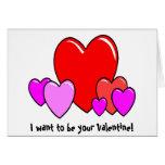 Je veux être votre Valentine ! Carte de voeux