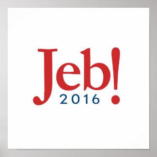 Jeb Bush President 2016 Poster