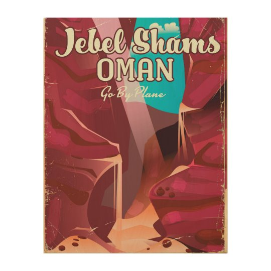 Jebel Shams, Oman vintage travel poster. Wood Print