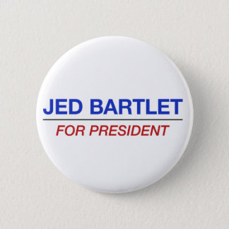 JED BARTLET for president button