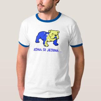 JEDNA SI JEDINA… T-Shirt