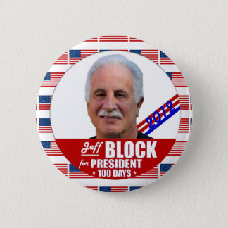 Jeff Block Independent for President 2012 2 Inch Round Button