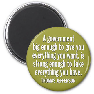 Jefferson: BEWARE OF BIG GOVERNMENT 2 Inch Round Magnet