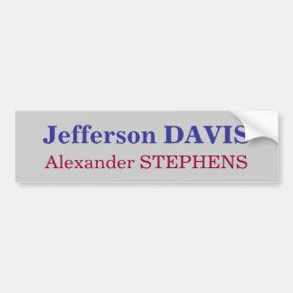 Jefferson DAVIS, Alexander STEPHENS Bumper Sticker