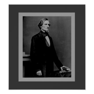 Jefferson Davis - Civil War President Poster