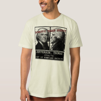 Jefferson Homeland Security Terror Suspect T-Shirt