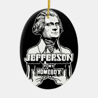 Jefferson Is My Homeboy Ornament